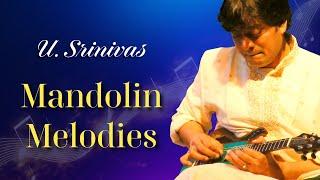 Mandolin Melodies - Sukhi Evvaro - Classical Instrumental - U.Srinivas