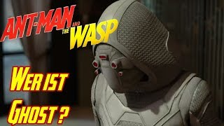 ANT MANS NEUER GEGNER - Ghost Charakter Check Ant Man and The Wasp