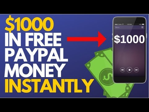 How To Make $1000 Dollars In FREE PayPal Money Fast! | Free PayPal Cash In 2019 (No Surveys)