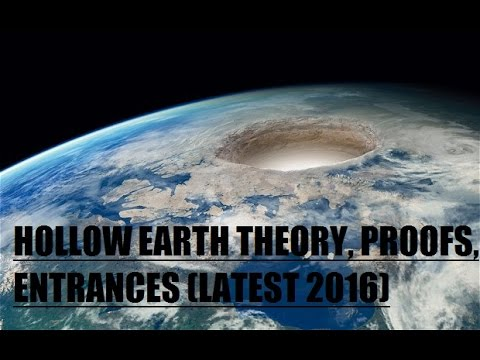 Hollow Earth Proofs and Entrances (Latest 2016)