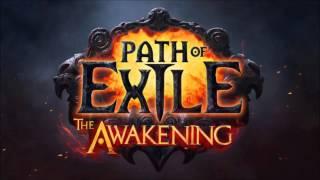 Path of Exile: Awakening -  Music from Trailer