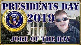 Joke of Day - Presidents Day 2019 [Funny Jokes, Dad Jokes]