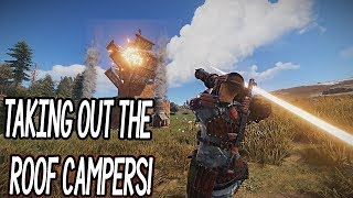 RAIDING THE WORST KIND OF ROOF-CAMPERS! (Rust)