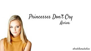 Cover images Aviva | Princesses Don't Cry