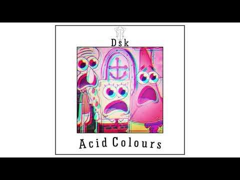 Dsk - Acid Colours