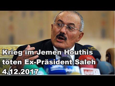 Krieg im Jemen Houthis töten Ex-Präsident Saleh 4.12.2017