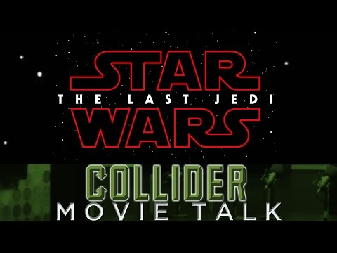 Star Wars Episode 8 Title Announced - Collider Movie Talk