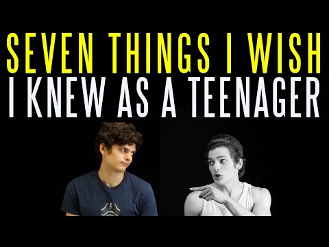 Seven Things I Wish I Knew When I Was a Teenager