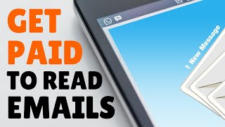 Get Paid to Read Emails for Free with These 4 Websites in 2020