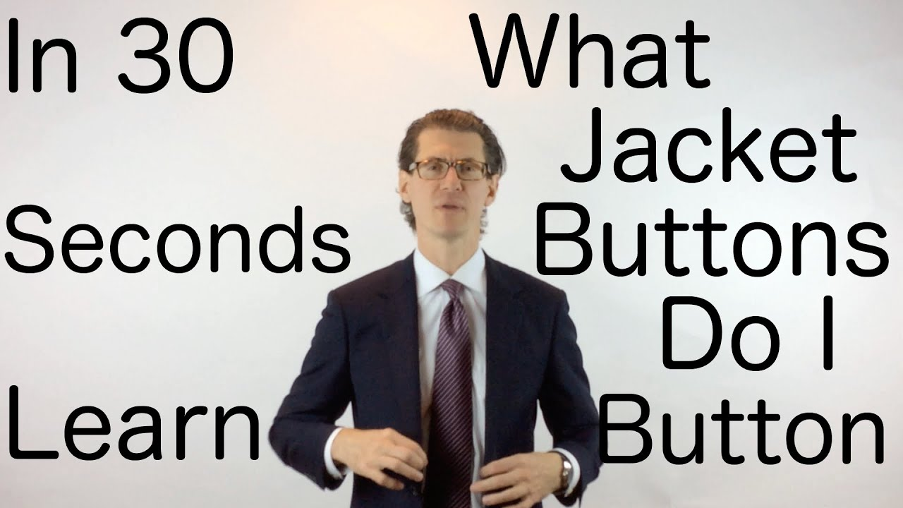 Mens jacket button rules - In 30 Seconds Learn What Jacket Buttons Should I Button Suitcafe Com