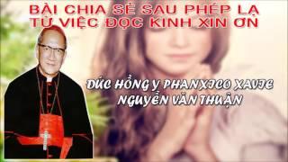 Phép Lạ Có Thật Từ Kinh Xin Ơn Đức Hồng Y Fx Nguyễn Văn Thuận - Qua Lời Kể Của Đức Ông Phan Văn Hiền