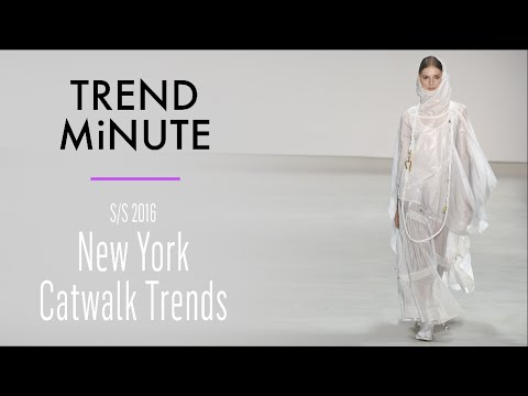 Trend Minute: New York S/S 16 – Catwalk Trends