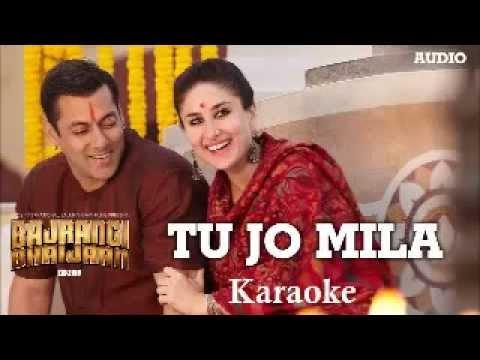 Tu Jo Mila Karaoke | KK | Bajarangi Bhaijaan
