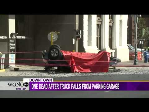 One dead after truck falls from new orleans parking garage for Garage ad orleans