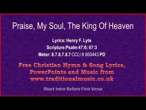 Praise My Soul The King Of Heaven(corrected) - Hymn Lyrics & Music
