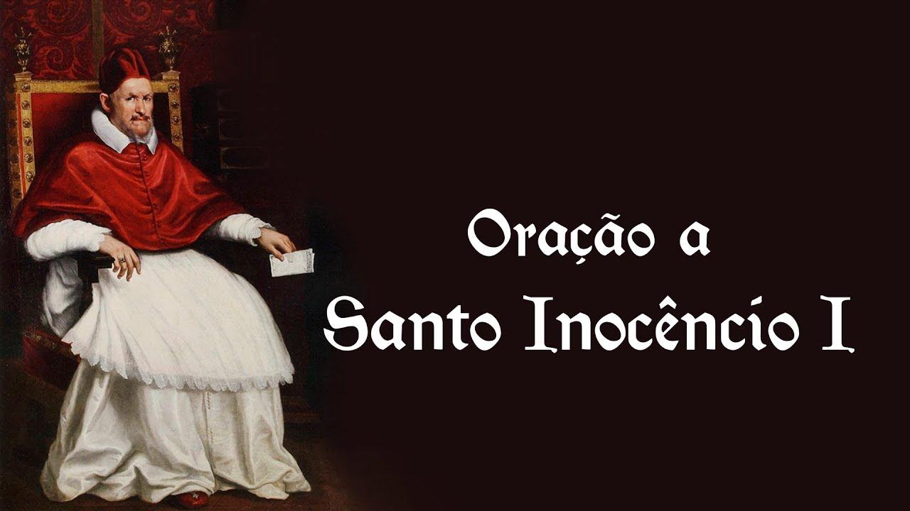 Oração a Santo Inocêncio I - 28 de julho