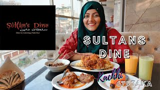 Sultan's Dine (Chittagong) || Food Review ||by Mahtasmarin