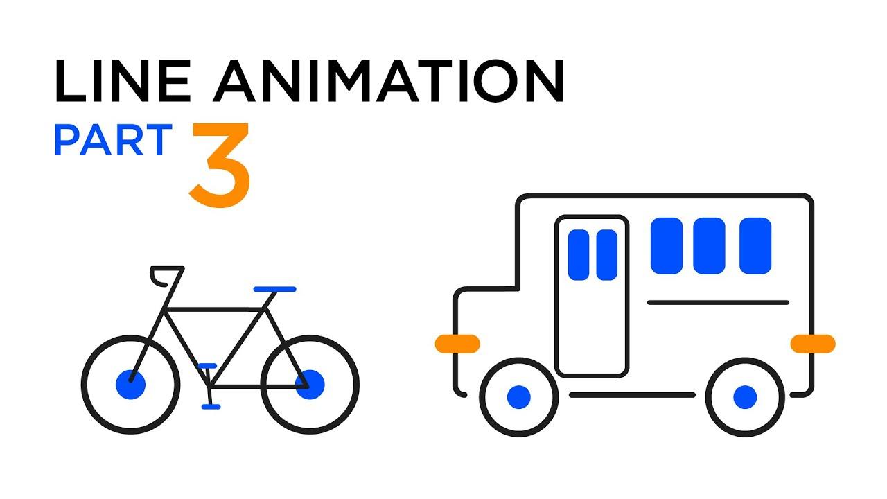 Line Animation - Part 3 - Làm xe đạp xuất hiện kiểu ấn tượng
