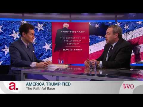 David Frum on TVO's The Agenda: America Trumpified