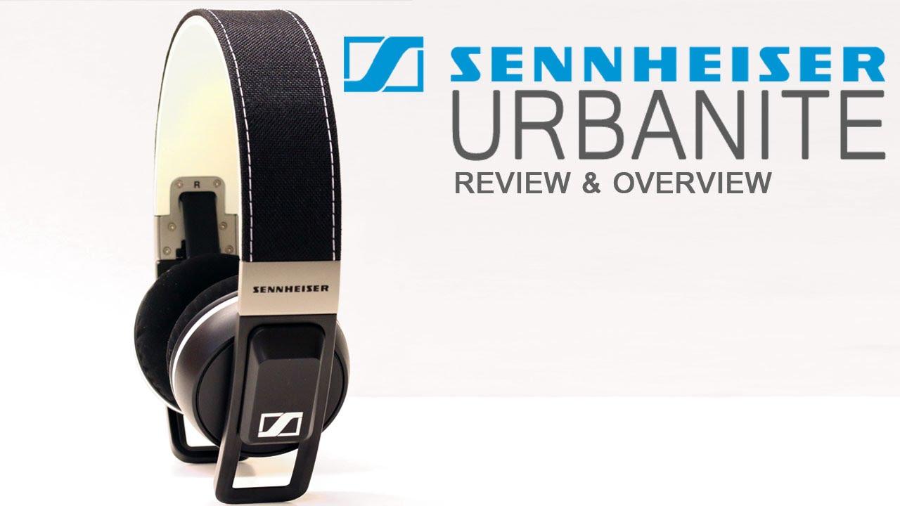 4cf5f64dba2 Sennheiser URBANITE Headphones Review & Overview | New Sennheiser ...