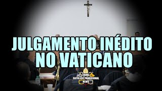 Julgamento inédito no Vaticano - as novas normas do Papa Francisco em vigor.