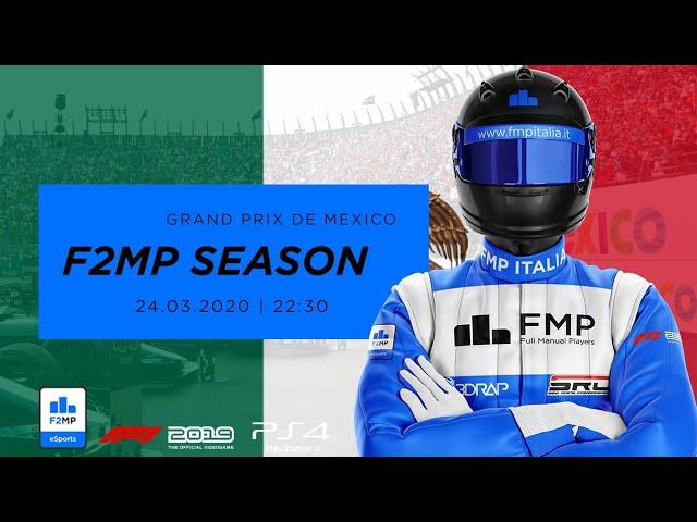 F2MP | CLOSING SEASON #7 | MESSICO GRAND PRIX FMP ITALIA