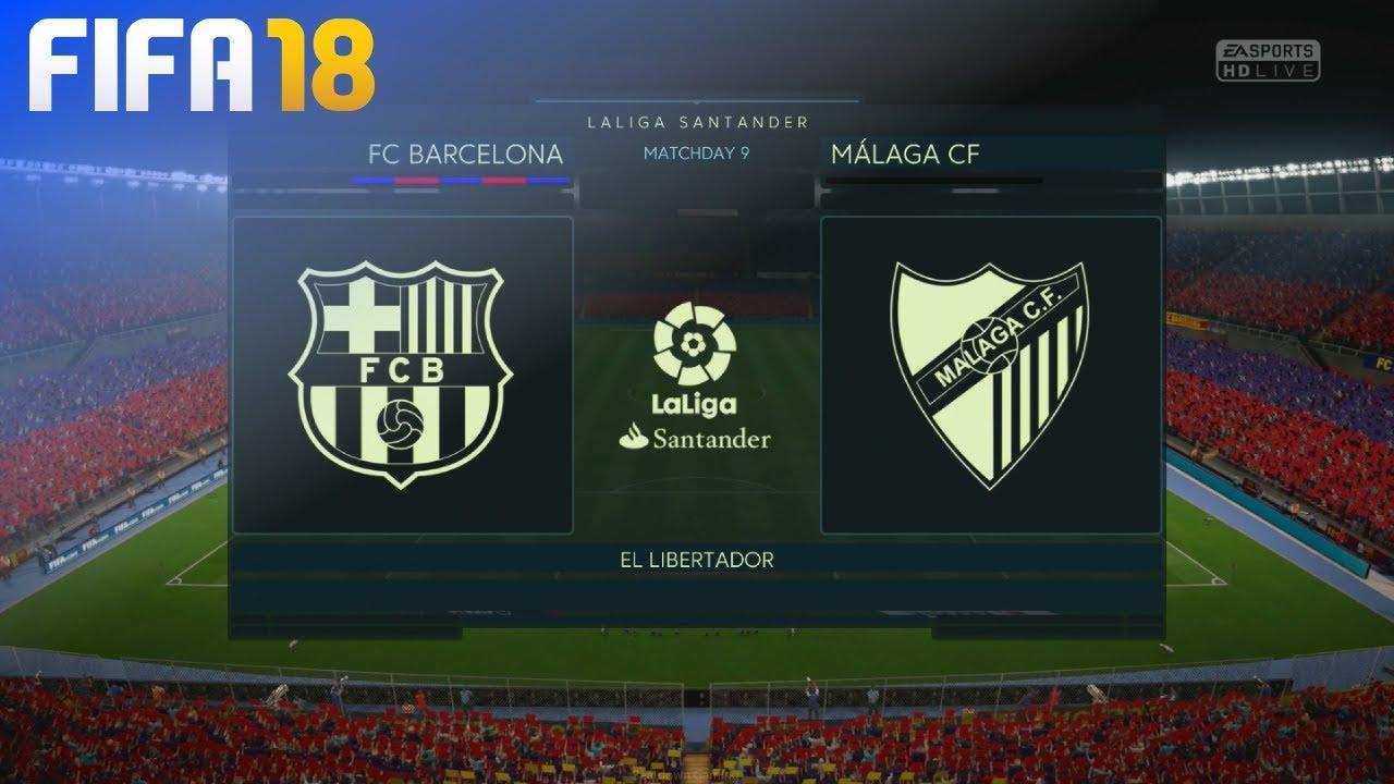 Fifa 18 Fc Barcelona Vs Malaga Cf El Libertador Youtube