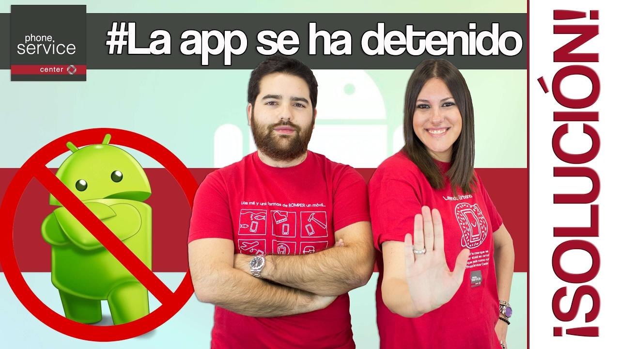 0e4c85b53d3 Truco: Las Apps se detienen ¿cómo resolverlo? phoneservicecenter