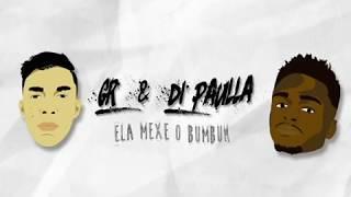 Mc Di Paulla e  Mc Gr - Ela Mexe O Bumbum (Prod. Vanzo).