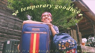 A Temporary Goodbye (Vlog.15)