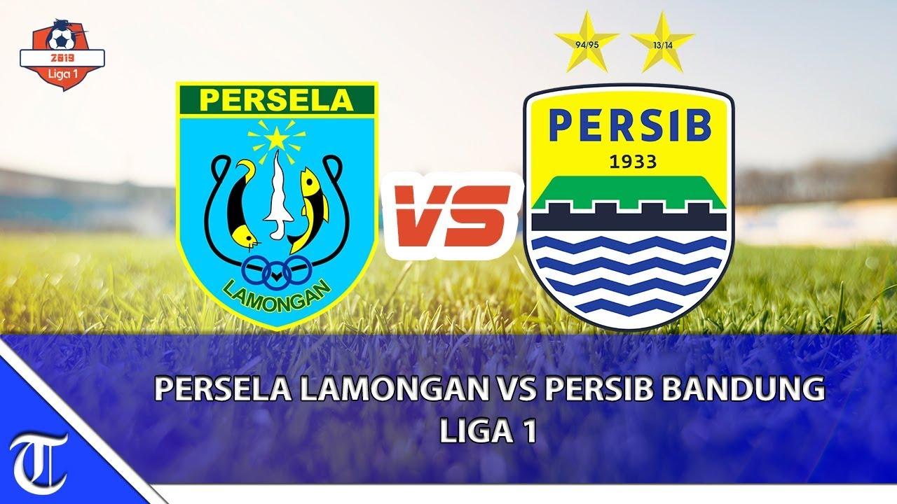 Persela Lamongan Vs Persib Bandung Liga 1 Youtube