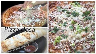 Pizza dosa | Easy dosa recipe | Cheese dosa recipe | crispy dosa | How to make pizza dosa