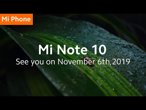 Mi Note 10 is Coming!