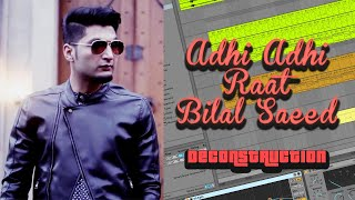 adhi-adhi-raat---bilal-saeed-deconstruction-project-file-linked