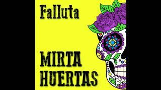 Falluta - Mirta Huertas
