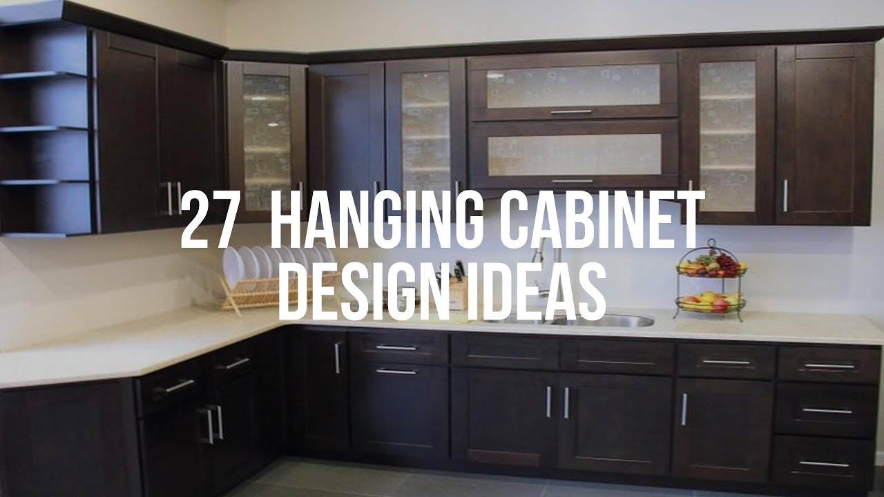 27 Hanging Cabinet Design Ideas Youtube