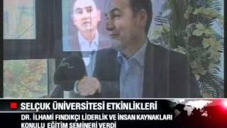 Konya Selçuk Üniversitesi - Liderlik ve İnsan Kaynakları Semineri