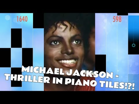 michael-jackson---thriller-in-piano-tiles!!!