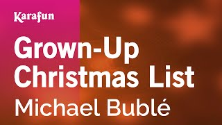 Karaoke Grown-Up Christmas List - Michael Bublé *