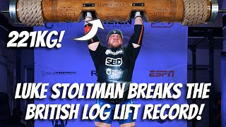 LUKE STOLTMAN BREAKS THE BRITISH LOG LIFT RECORD!