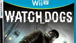 Watch Dogs On Wii U Isn't Selling...i'm Shocked!