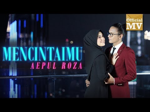 (OST Asalkan Dia Bahagia) Aepul Roza - Mencintaimu (Official Music Video)