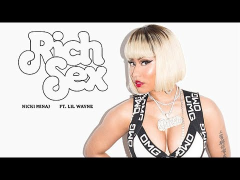 Nicki Minaj - Rich Sex (Official Audio) ft. Lil Wayne