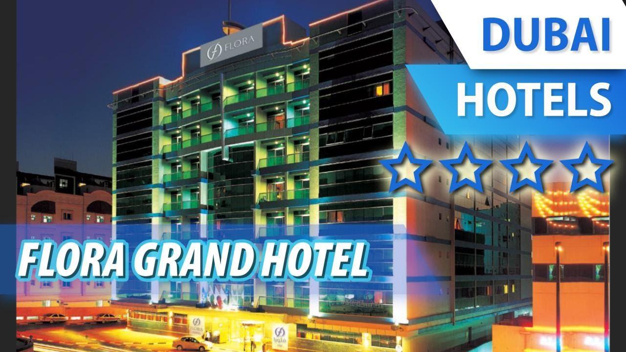 Дубай отель флора гранд 4 звезды болгария купить