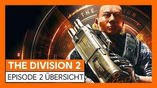 THE DIVISION 2 - EPISODE 2 ÜBERSICHT (OFFIZIELL)   Ubisoft [DE]