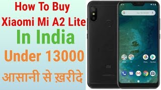 Xiaomi Mi A2 Lite in Just 13000₹ In India Buy Now - 7startech