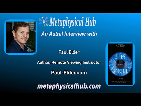 Astral Connections: Paul Elder - Monroe Institute -Remote Viewing Instructor