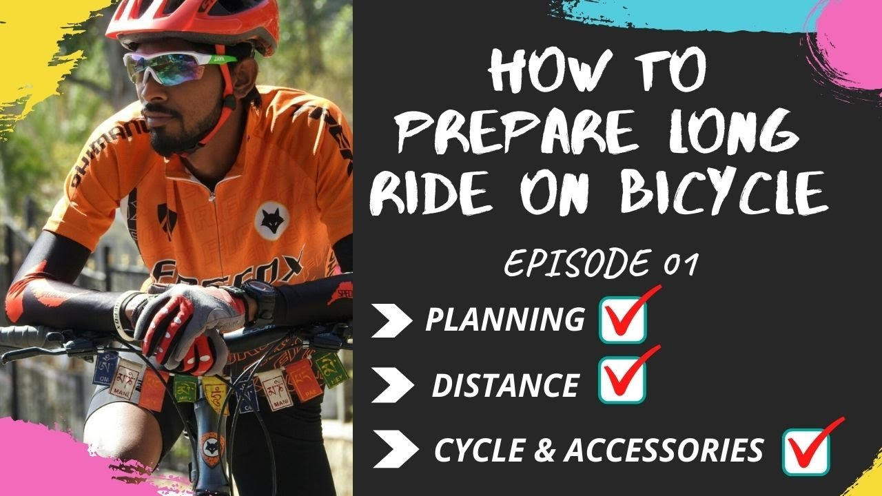 HOW TO PREPARE LONG RIDE ON BICYCLE   BICYCLE TIPS   EPISODE 01   TRAVELLER PACHU SHETTY