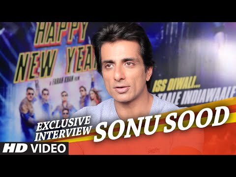 Exclusive: Sonu Sood Interview   Happy New Year