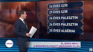 Eljárás indult a Röszkén elfogott migránsok ellen